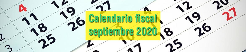 Calendario fiscal septiembre 2020