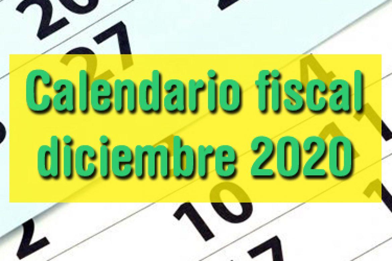 Calendario fiscal diciembre 2020