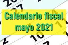 Calendario fiscal mayo 2021