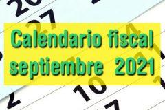 Calendario fiscal septiembre 2021